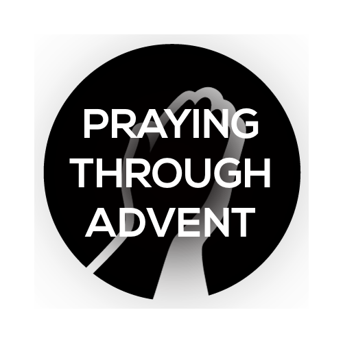 Praying through advent